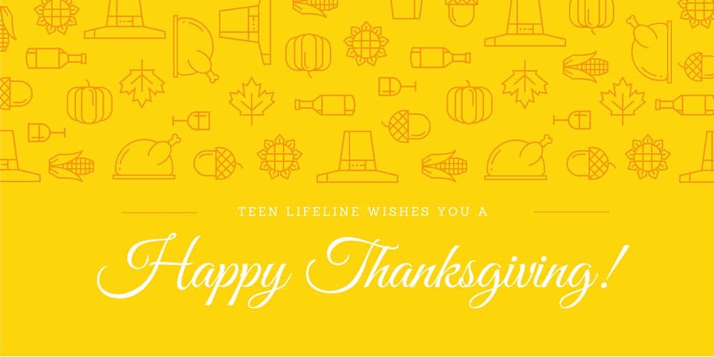 Happy Thanksgiving from Teen Lifeline!