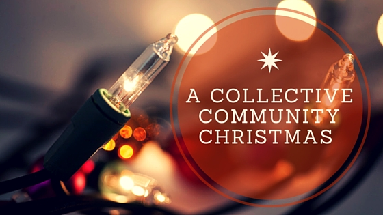 A Collective Community Christmas