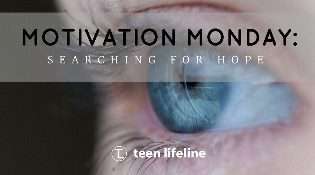 Motivation Monday: Searching for Hope