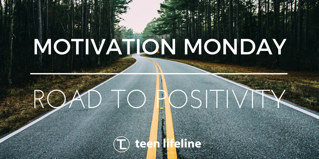 Motivation Monday: The Road to Positivity
