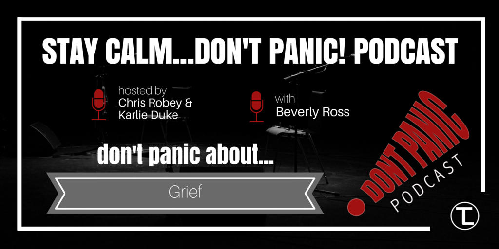 Don't Panic about Grief with Beverly Ross