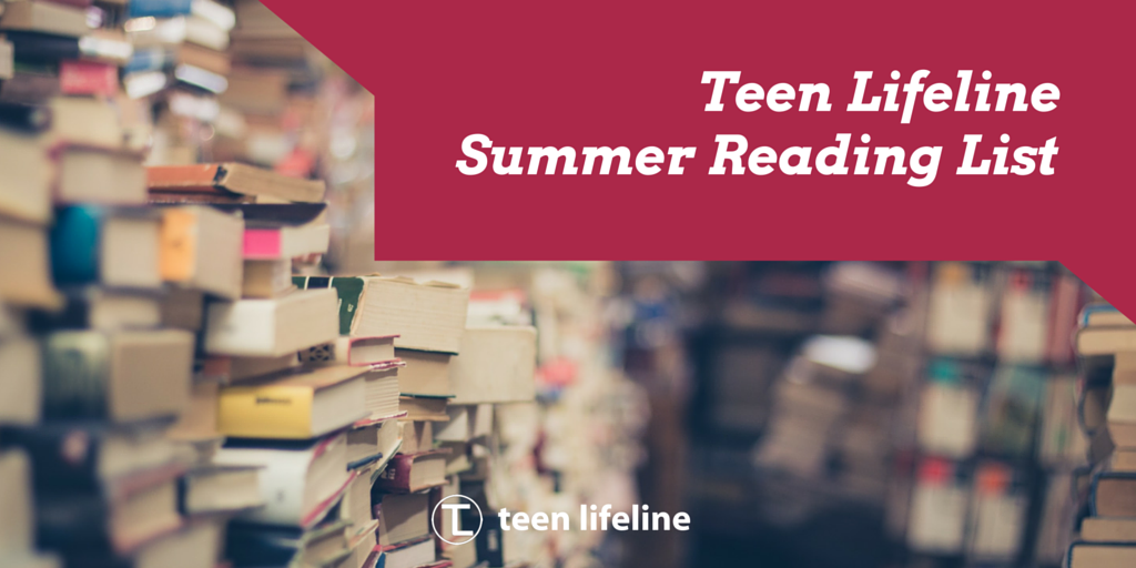 Teen Lifeline Summer Reading List