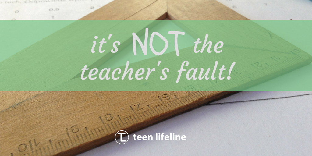 It's Not the Teacher's Fault