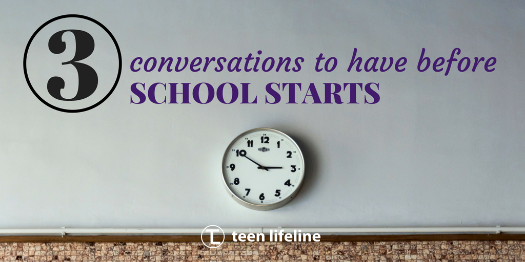 3 Conversations to Have Before School Starts