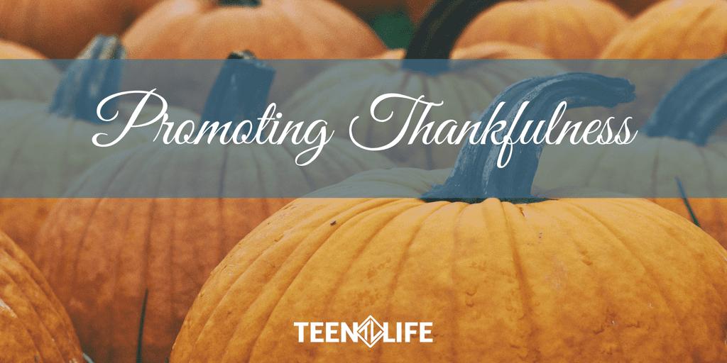 Promoting Thankfulness