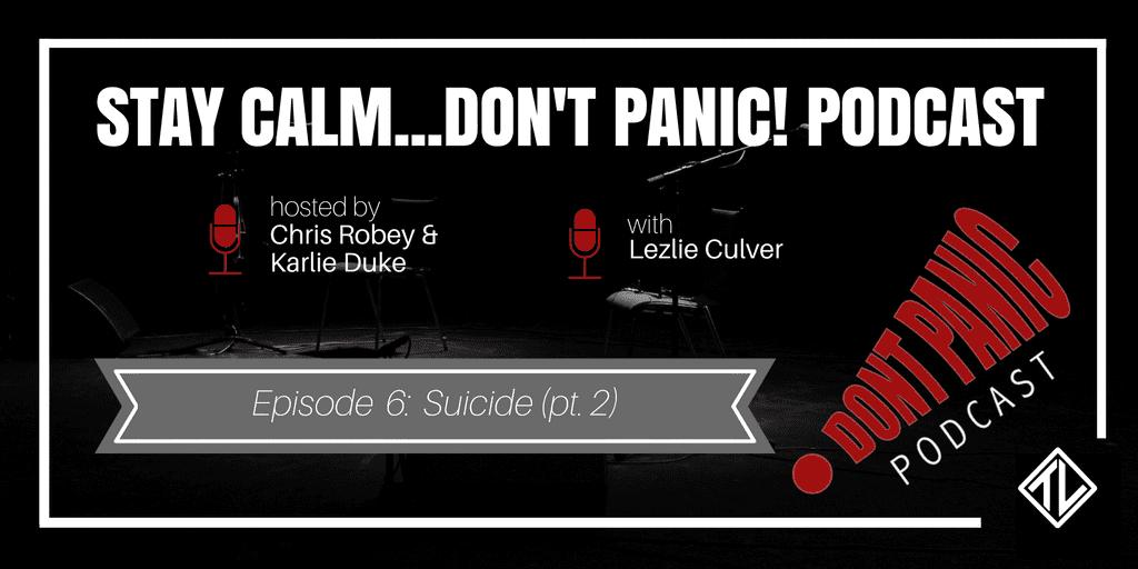Suicide (Pt. 2) with Lezlie Culver