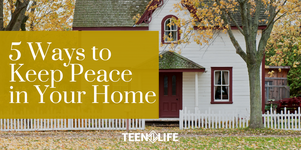 5 Ways to Keep Peace in Your Home