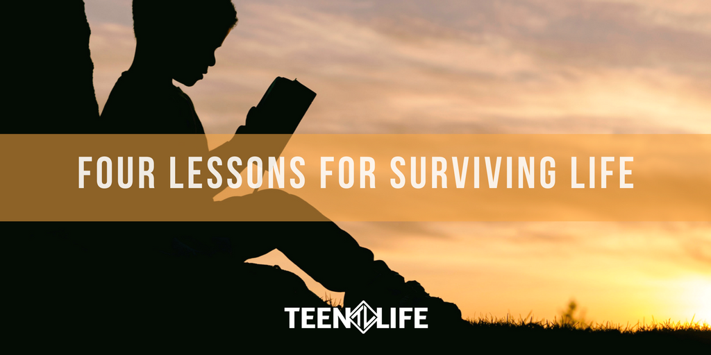4 Lessons for Surviving Life