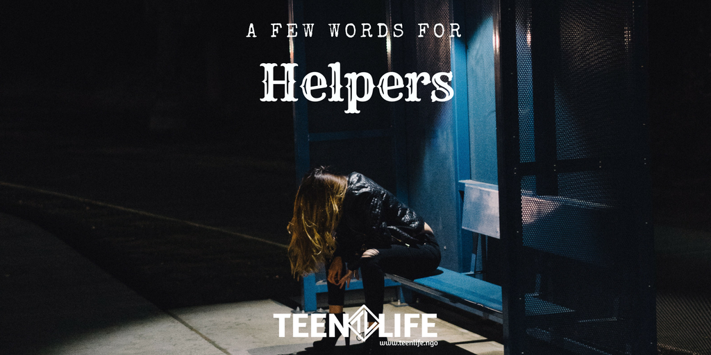A Few Words For Helpers