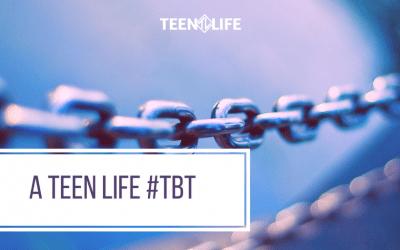 A Teen Life #TBT
