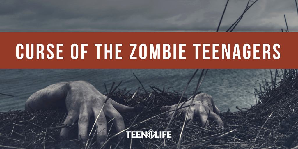 Curse of the Zombie Teenagers