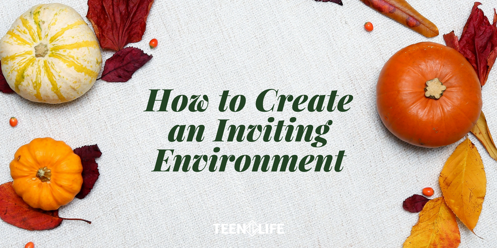 How to Create an Inviting Environment