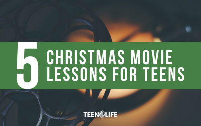 5 Christmas Movie Lessons for Teens