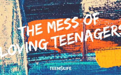 The Mess of Loving Teenagers