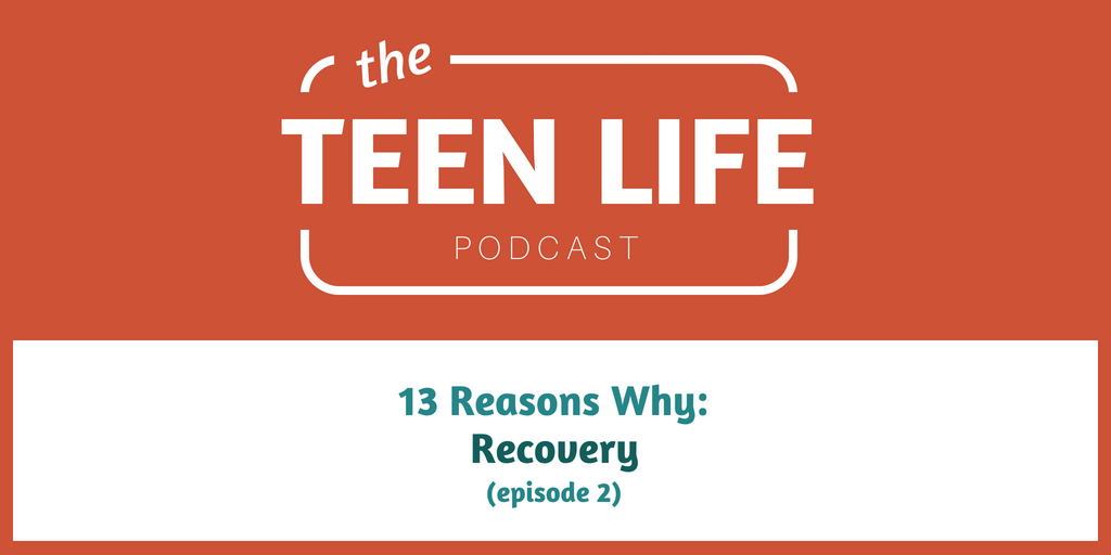 13 Reasons Why: Recovery