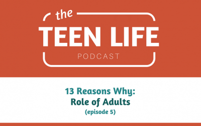 13 Reasons Why: The Role of Adults