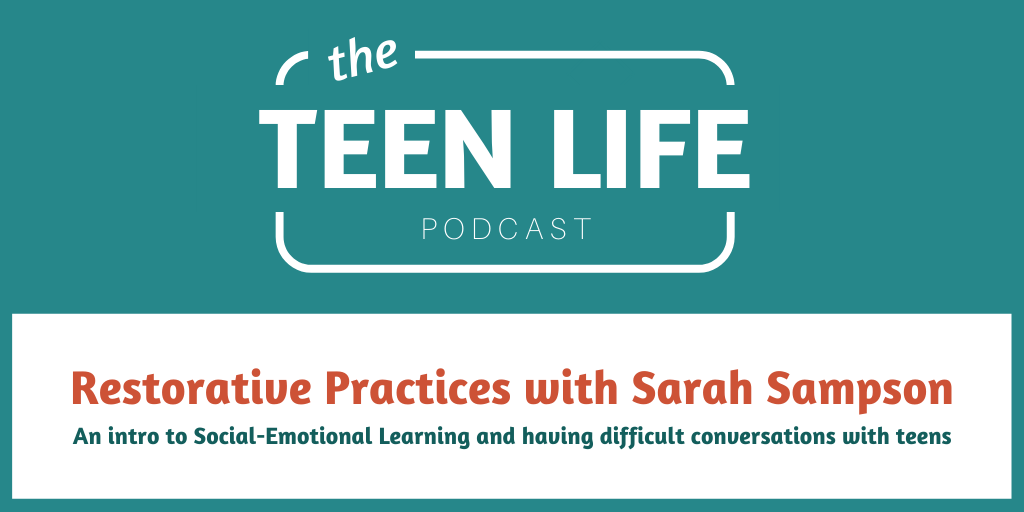 Restorative Practices with Sarah Sampson