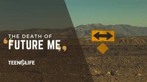 Title Image: Death of Future Me