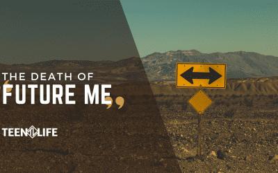 """Death of """"Future Me"""""""