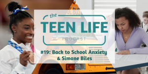 Episode 19: Back to School Anxiety and Simone Biles